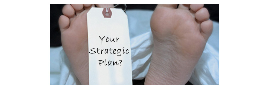 Is Your Strategic Plan DOA? Answer These Five Questions to Find Out